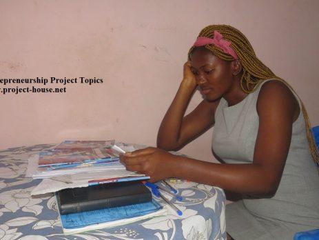 Entrepreneurship Project Topics for Undergraduate and Postgraduates Students in Cameroon.